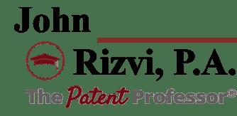 John Rizvi, P.A. | The Patent Professor